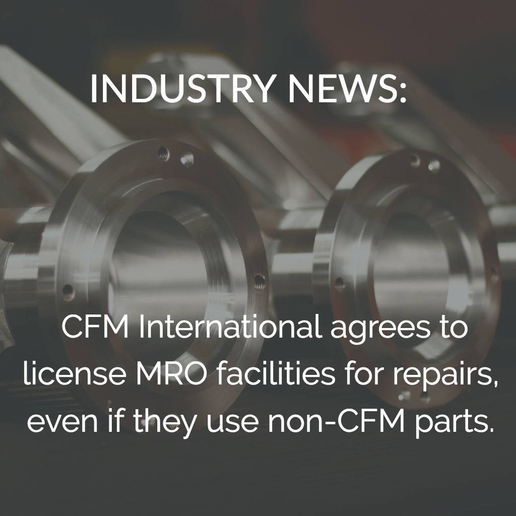 CFM International: No Longer the Bad Guy, What It Means for MROs One of the largest manufacturers switches gears to allow PMA parts and DER repairs in their engines.