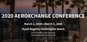 Aereos attending 2020 AEROXCHANGE CONFERENCE in Huntington Beach, CA